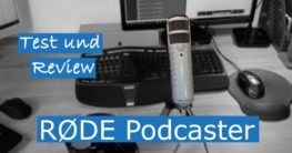 Rode Podcaster USB Mikrofon Test
