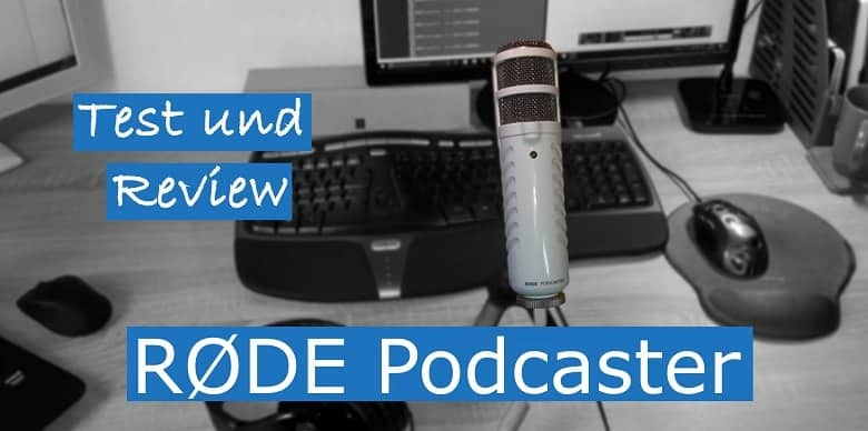 USB Mikrofon Test Rode Podcaster