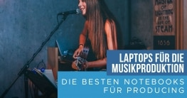 Laptop für Musikproduktion Blog