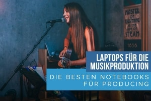Laptop-für-Musik-und-Audio-Produktion-Blog