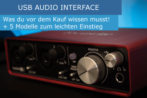 5 USB Audio Interfaces für Beginner Recording
